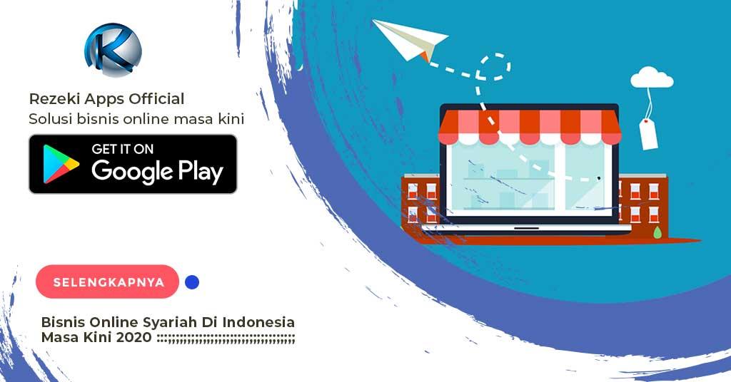 Bisnis Online Syariah Di Indonesia Masa Kini 2020 | Rezeki ...